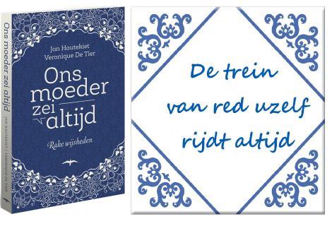 Unieke spreuken en fraaiste wijsheden in Vlaanderen
